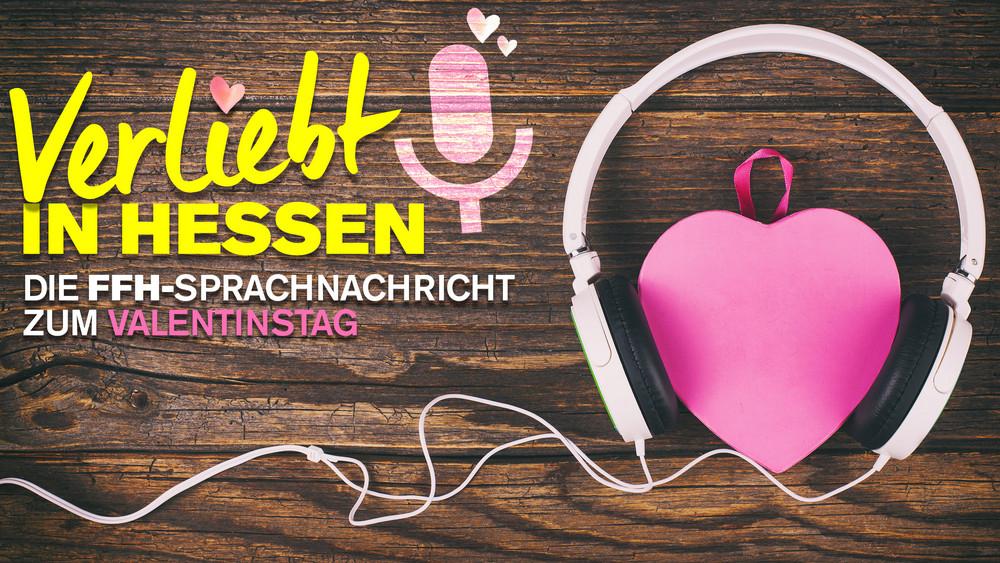 Verliebt In Hessen Deine Liebeserklarung Im Radio Ffh De